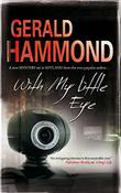 WITH MY LITTLE EYE by Gerald Hammond