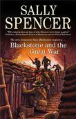 BLACKSTONE AND THE GREAT WAR by Sally Spencer