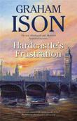 HARDCASTLE'S FRUSTRATION by Graham Ison