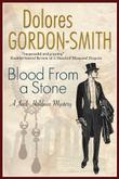 BLOOD FROM A STONE by Dolores Gordon-Smith