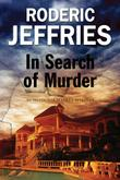 IN SEARCH OF MURDER by Roderic Jeffries