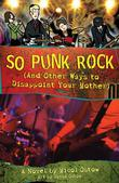 SO PUNK ROCK by Micol Ostow