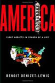 AMERICA ANONYMOUS by Benoit Denizet-Lewis