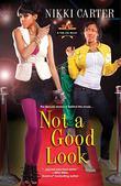 NOT A GOOD LOOK by Nikki Carter