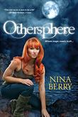 OTHERSPHERE by Nina Berry