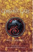 THE GORGON'S GAZE by Julia Golding