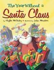 THE YEAR WITHOUT A SANTA CLAUS by Phyllis McGinley