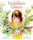GRANDMA'S GLOVES by Cecil Castellucci
