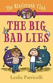 THE BIG BAD LIES