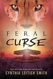 FERAL CURSE by Cynthia Leitich Smith