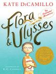 FLORA & ULYSSES by Kate DiCamillo