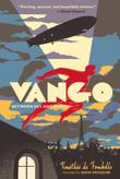 VANGO by Timothée de Fombelle