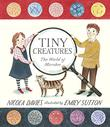 TINY CREATURES by Nicola Davies
