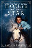 HOUSE OF THE STAR by Caitlin Brennan