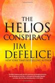 THE HELIOS CONSPIRACY by Jim DeFelice