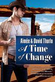 A TIME OF CHANGE by Aimée Thurlo