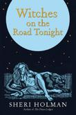 Cover art for WITCHES ON THE ROAD TONIGHT