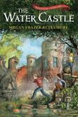 Cover art for THE WATER CASTLE