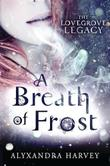 A BREATH OF FROST by Alyxandra Harvey