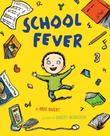 SCHOOL FEVER by Brod Bagert