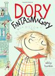 DORY FANTASMAGORY by Abby Hanlon