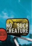 NO SUCH CREATURE