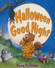 HALLOWEEN GOOD NIGHT by Doug Cushman