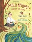 PABLO NERUDA by Monica Brown