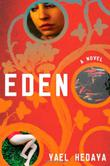 EDEN by Yael Hedaya