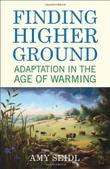FINDING HIGHER GROUND by Amy Seidl