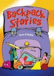 BACKPACK STORIES by Kevin O'Malley