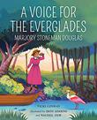 A VOICE FOR THE EVERGLADES