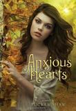 ANXIOUS HEARTS