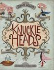 KNUCKLEHEADS by Joan Holub
