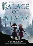 PALACE OF SILVER