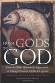 FROM GODS TO GOD by Avigdor Shinan
