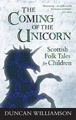 THE COMING OF THE UNICORN