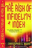 THE RISK OF INFIDELITY INDEX by Christopher G. Moore