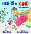HENRY IS KIND