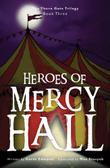 Cover art for HEROES OF MERCY HALL