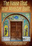 Cover art for THE HOUSE THAT WAR MINISTER BUILT