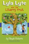 Cover art for LYLA LYTE AND THE LI'BERRY FRUIT