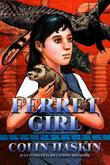 Cover art for FERRET GIRL