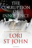 The Corruption of Innocence by Lori St. John