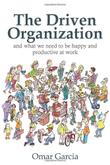 THE DRIVEN ORGANIZATION by Omar Garcia