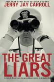THE GREAT LIARS