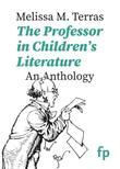 THE PROFESSOR IN CHILDREN'S LITERATURE