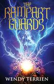 The Rampart Guards by Wendy Terrien