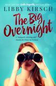 THE BIG OVERNIGHT