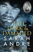 Tall, Dark and Damaged